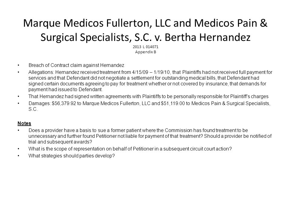 Marque Medicos Fullerton, LLC and Medicos Pain & Surgical Specialists, S.C. v. Bertha Hernandez 2013 L 014071 Appendix B