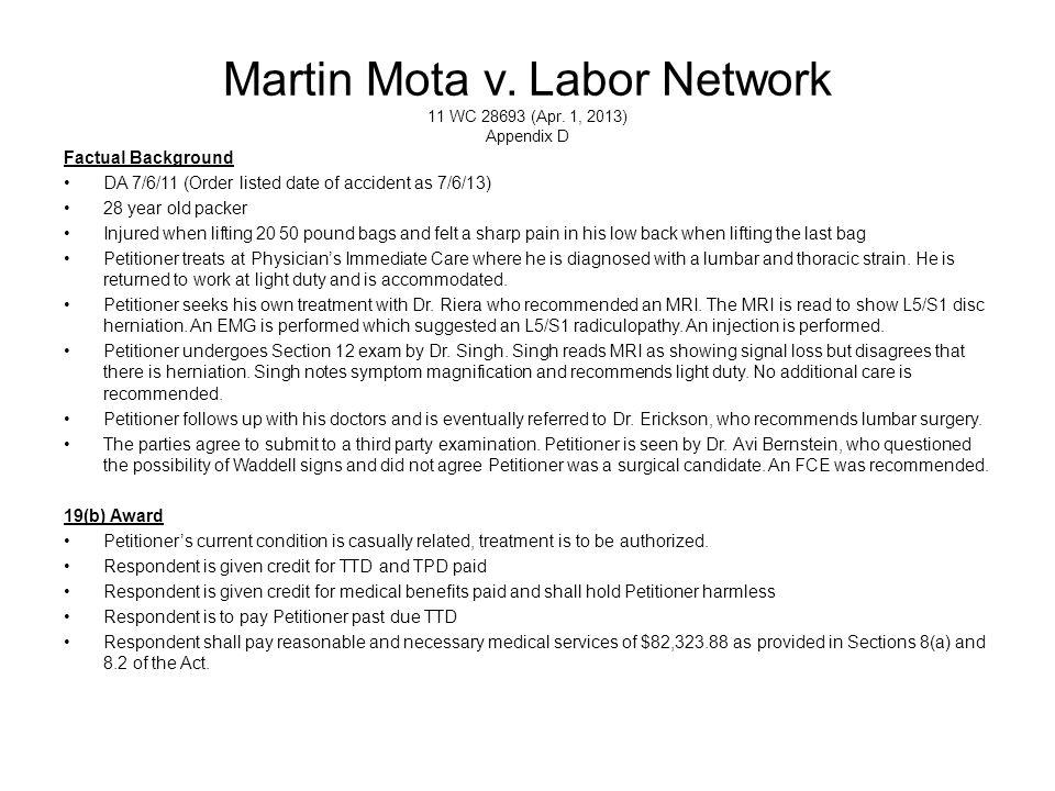 Martin Mota v. Labor Network 11 WC 28693 (Apr. 1, 2013) Appendix D