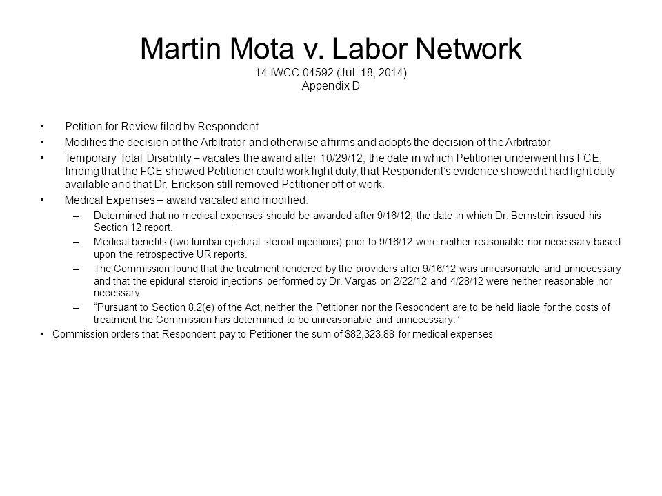 Martin Mota v. Labor Network 14 IWCC 04592 (Jul. 18, 2014) Appendix D