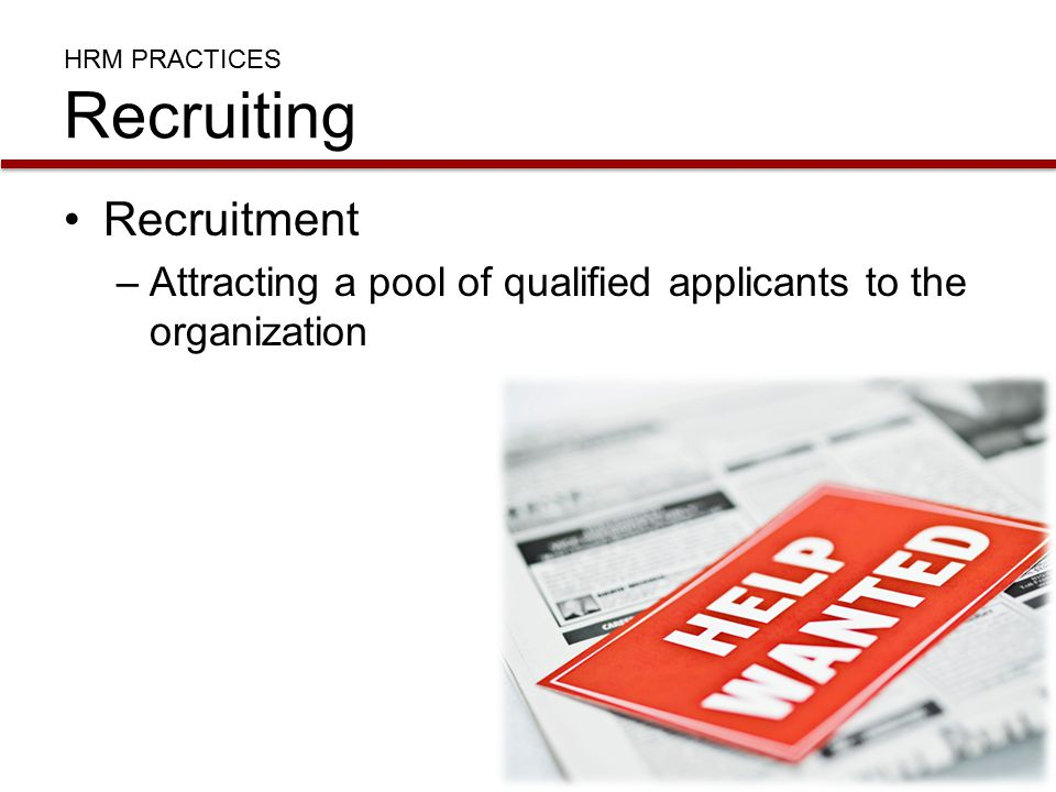 HRM PRACTICES Recruiting