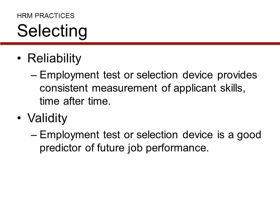 HRM PRACTICES Selecting