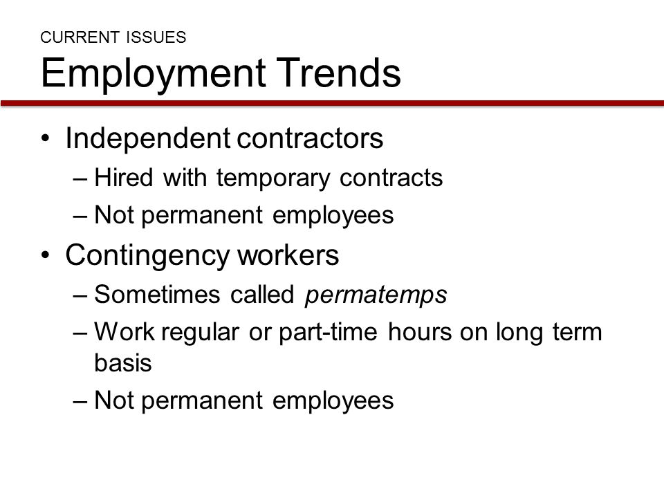 CURRENT ISSUES Employment Trends