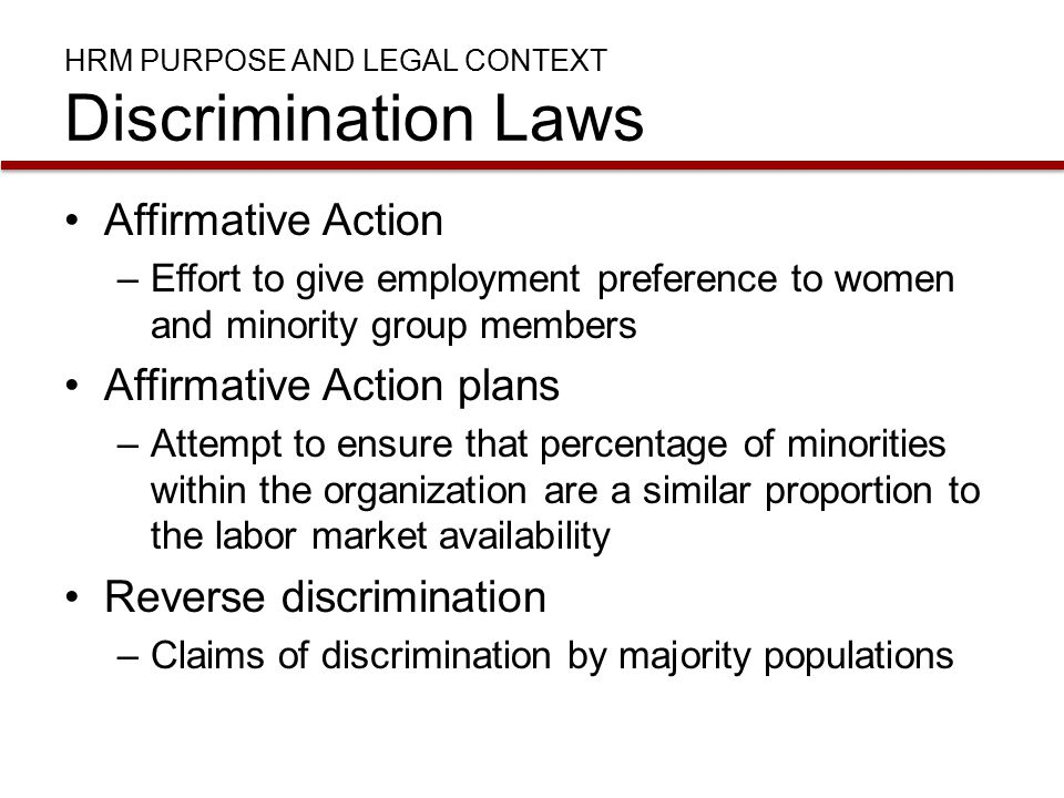 HRM Purpose and Legal Context Discrimination Laws