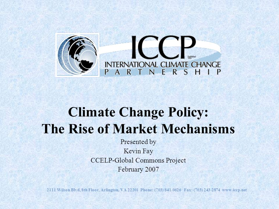 Climate Change Policy: The Rise of Market Mechanisms