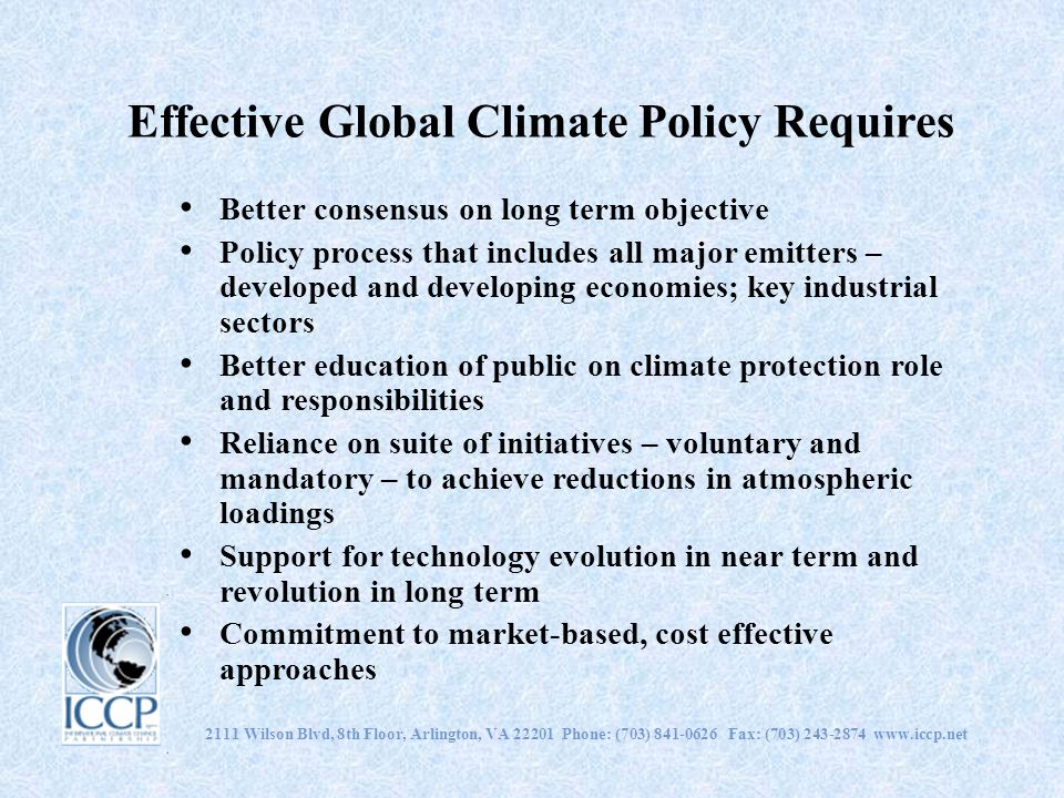 Effective Global Climate Policy Requires