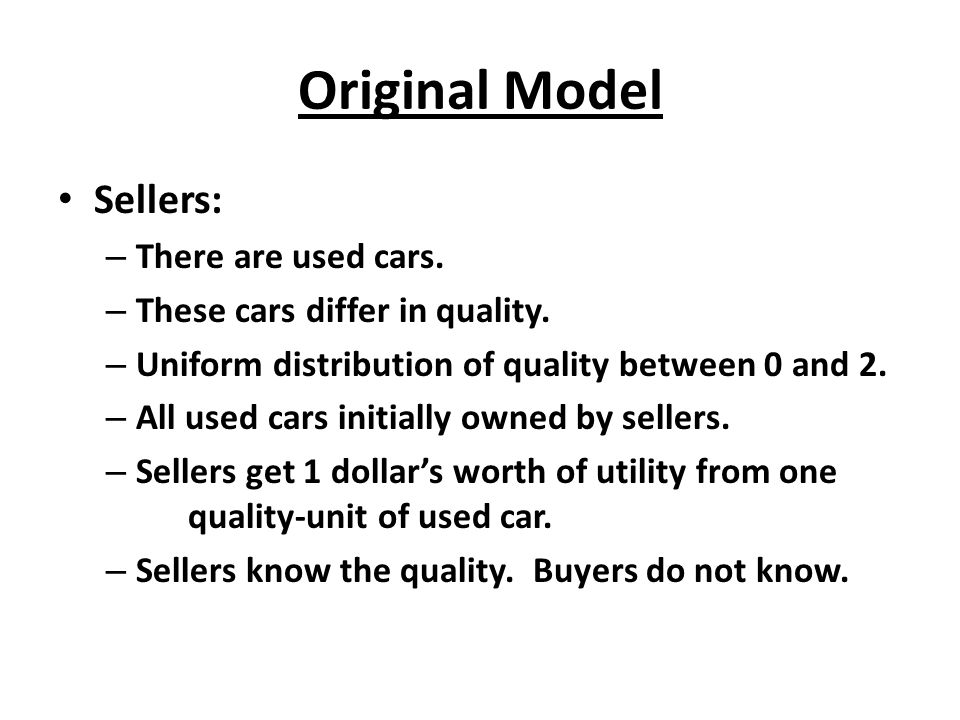 Original Model Sellers: There are used cars.