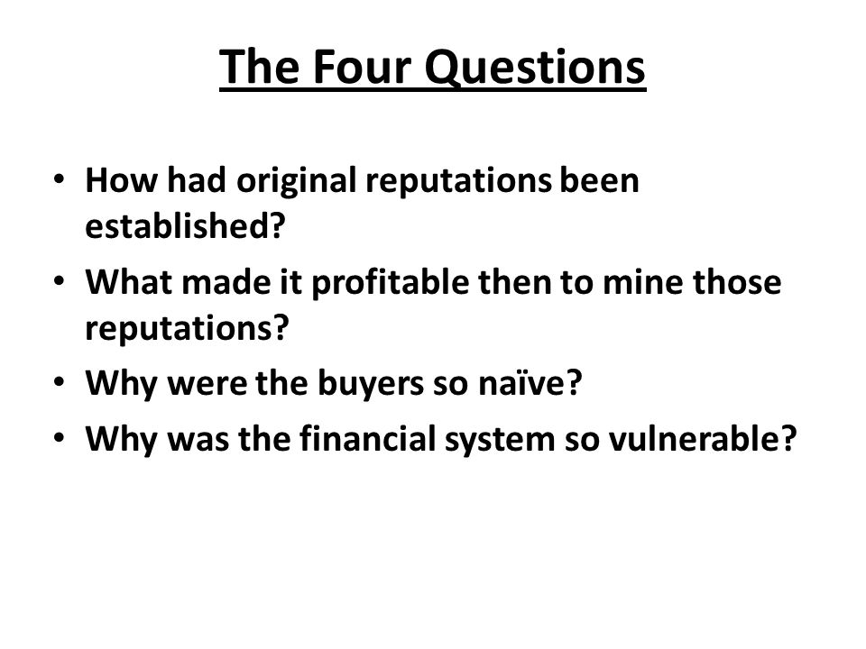 The Four Questions How had original reputations been established
