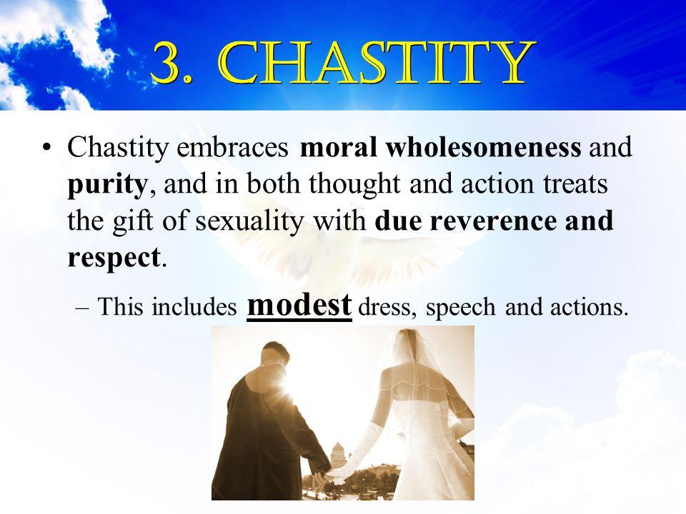 3. Chastity