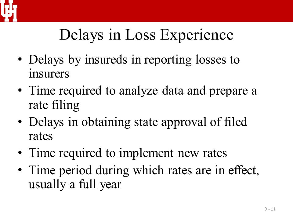Delays in Loss Experience
