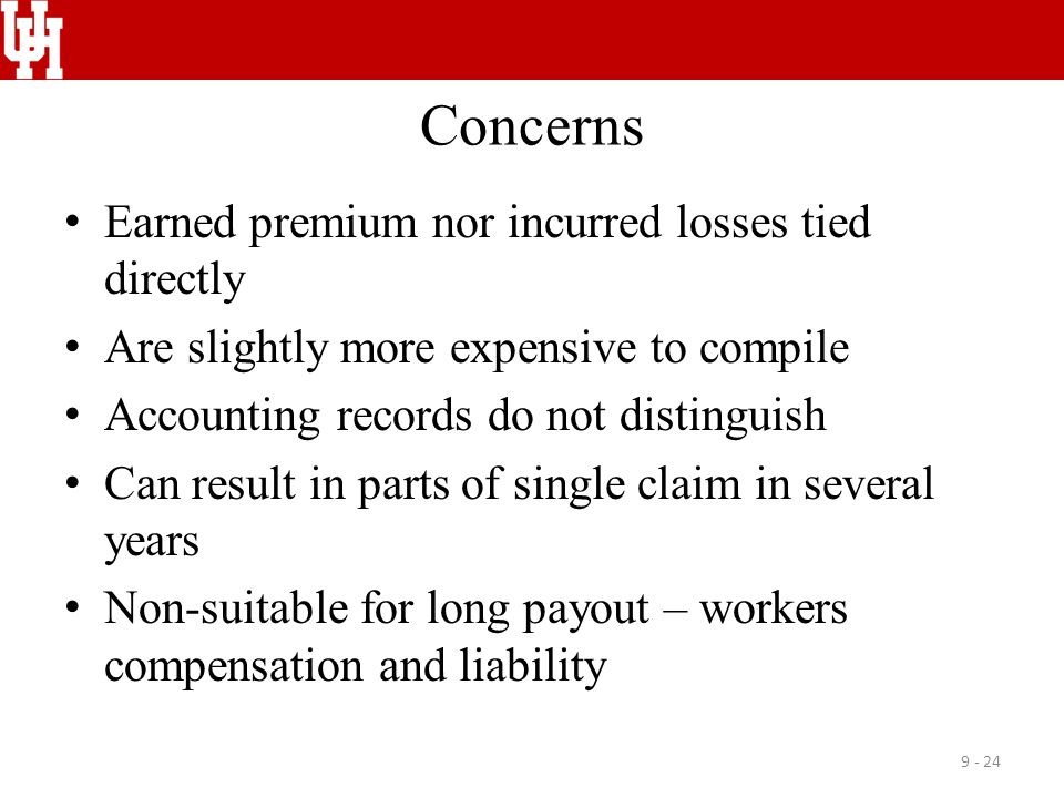 Concerns Earned premium nor incurred losses tied directly