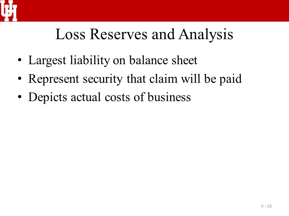 Loss Reserves and Analysis