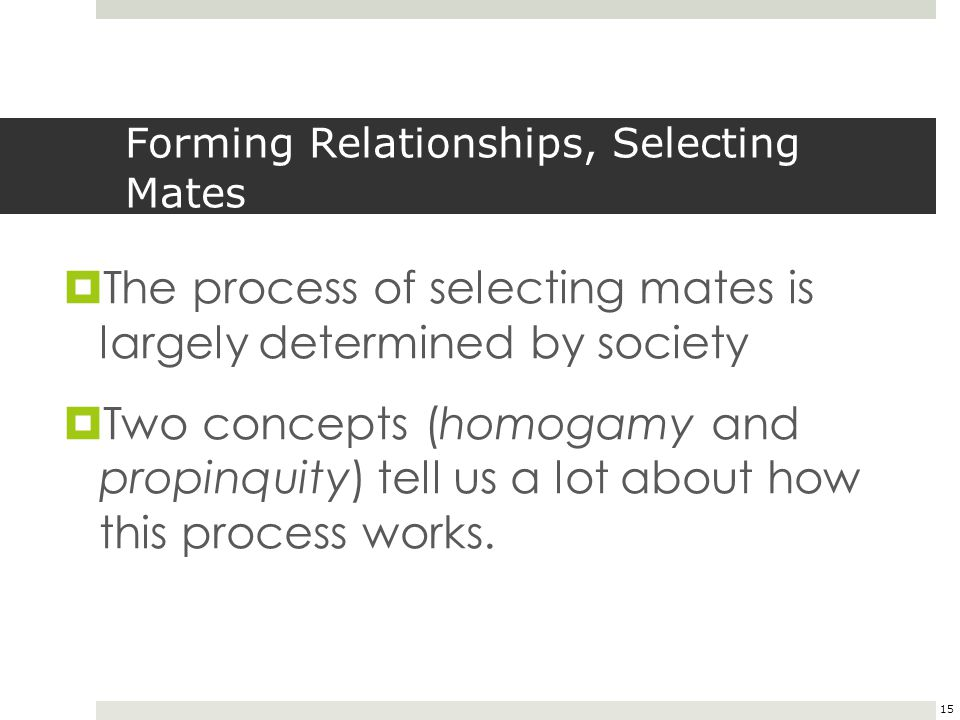 Forming Relationships, Selecting Mates