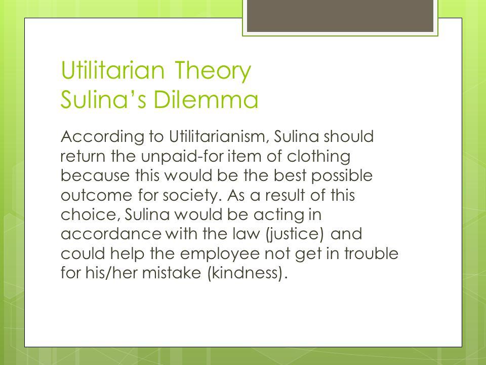 Utilitarian Theory Sulina's Dilemma