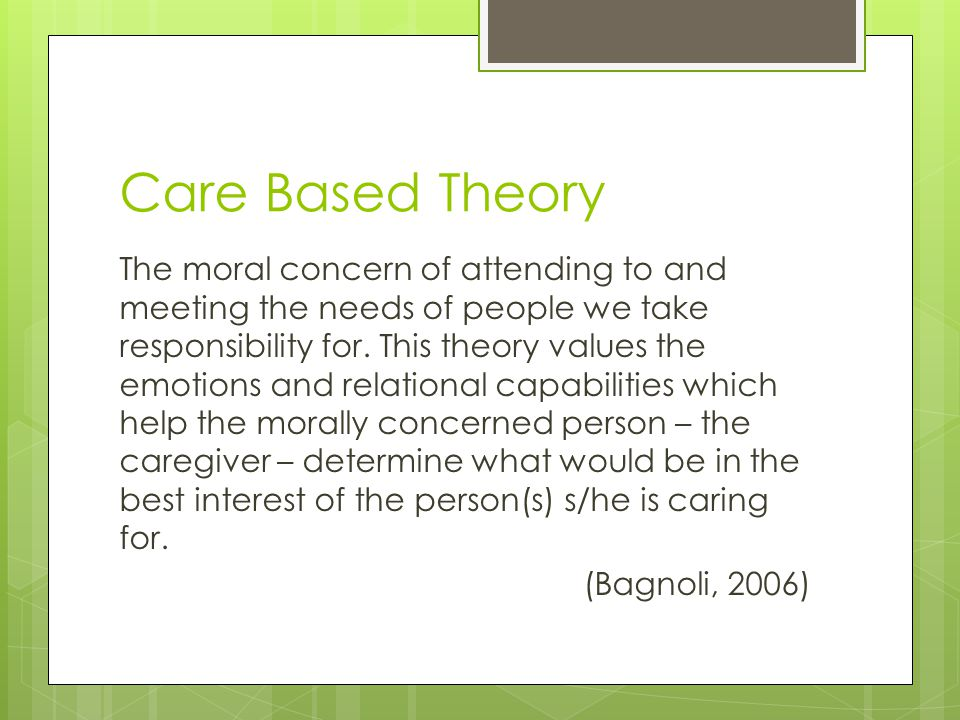 Care Based Theory