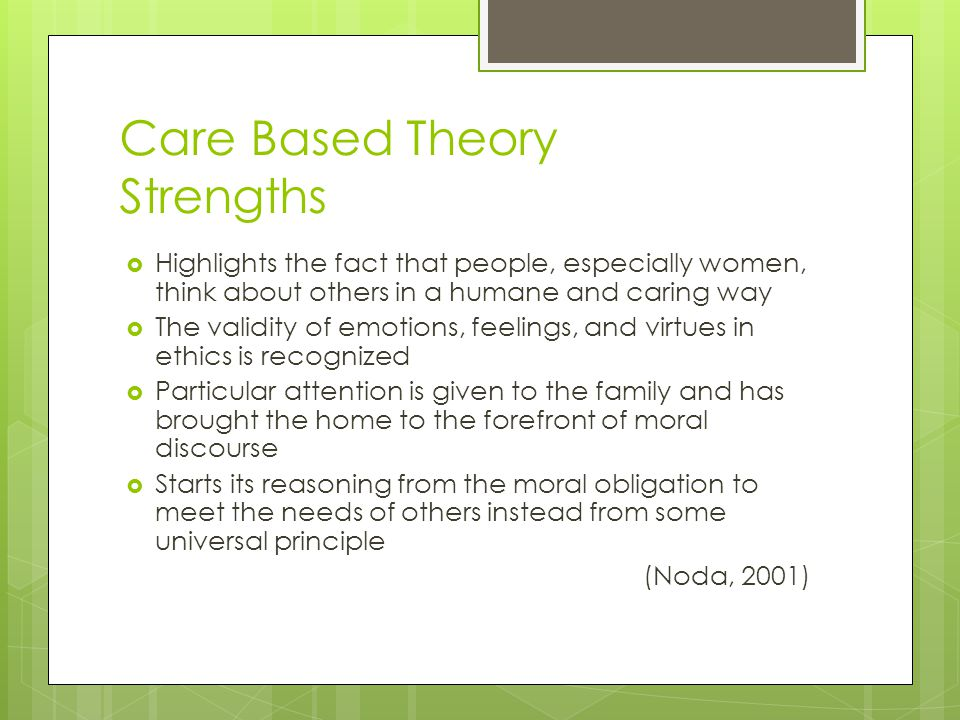 Care Based Theory Strengths