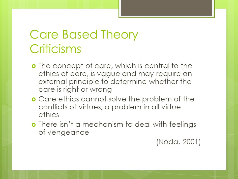 Care Based Theory Criticisms