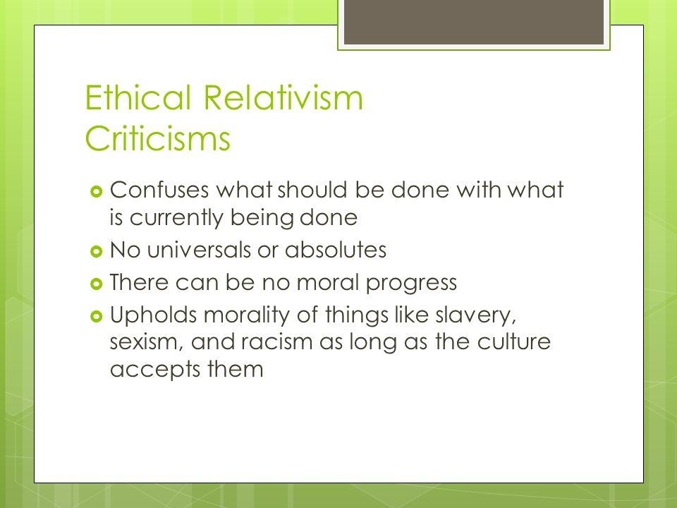Ethical Relativism Criticisms