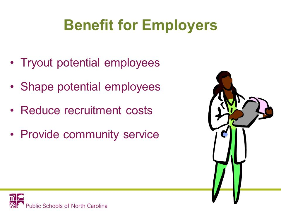 Benefit for Employers Tryout potential employees