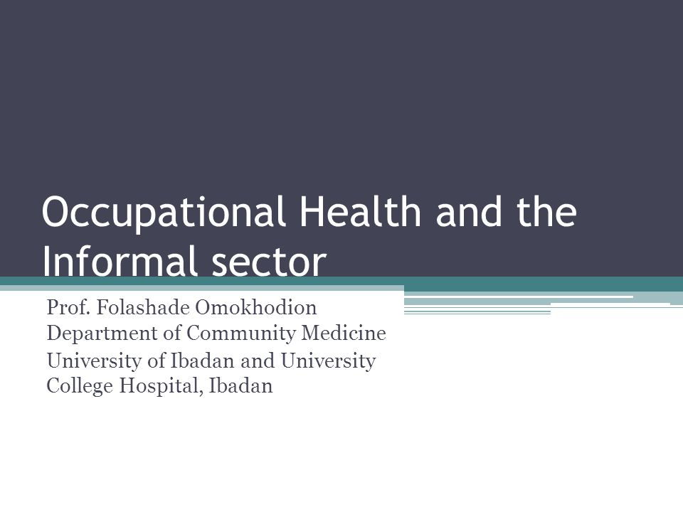 Occupational Health and the Informal sector