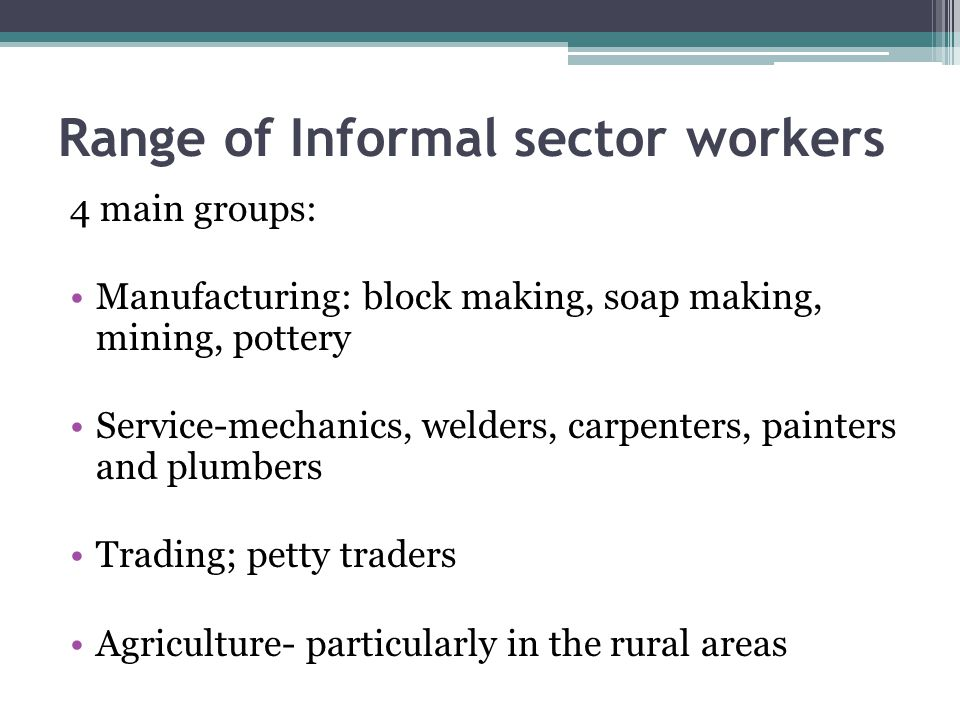 Range of Informal sector workers