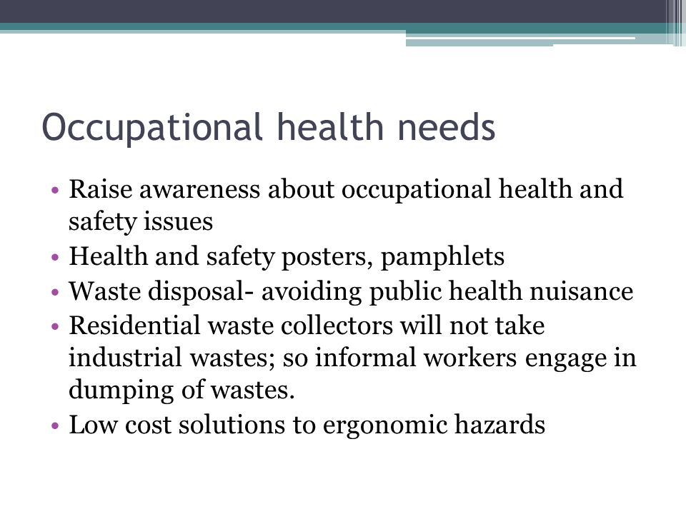 Occupational health needs