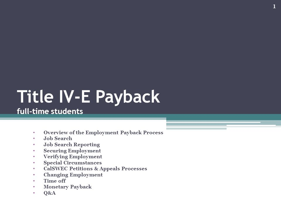 Title IV-E Payback full-time students