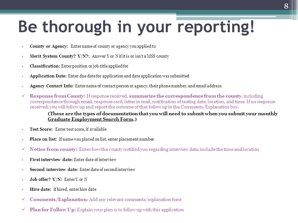 Be thorough in your reporting!