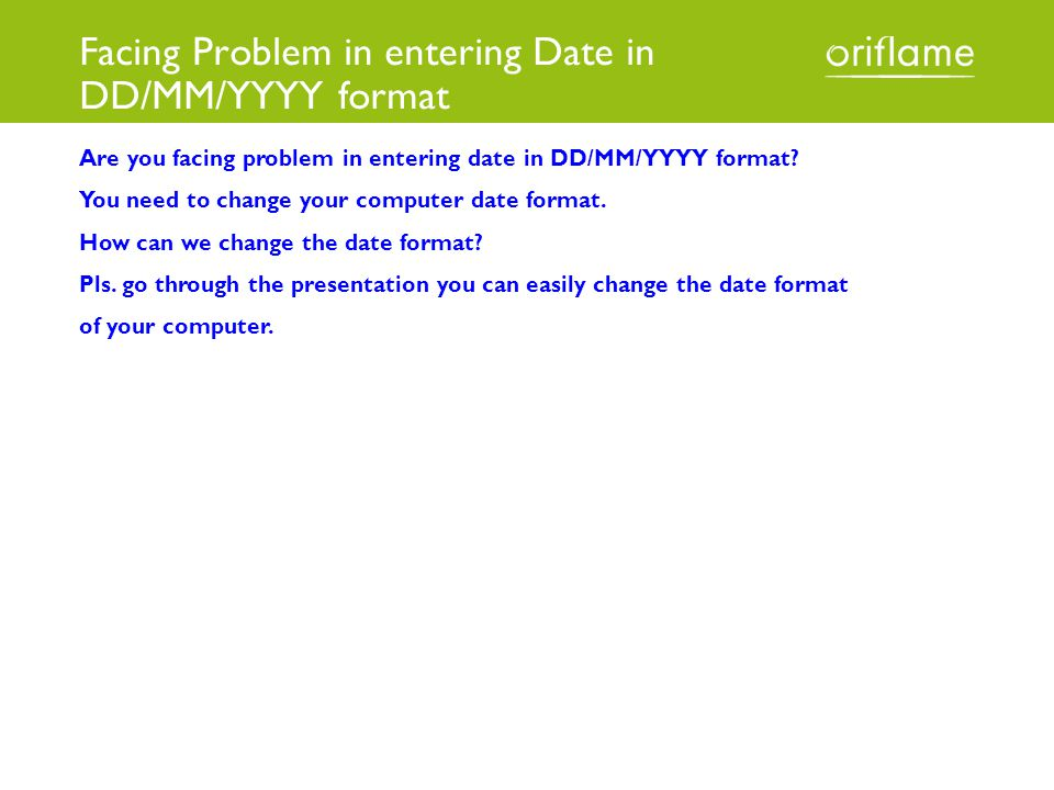 Facing Problem in entering Date in DD/MM/YYYY format