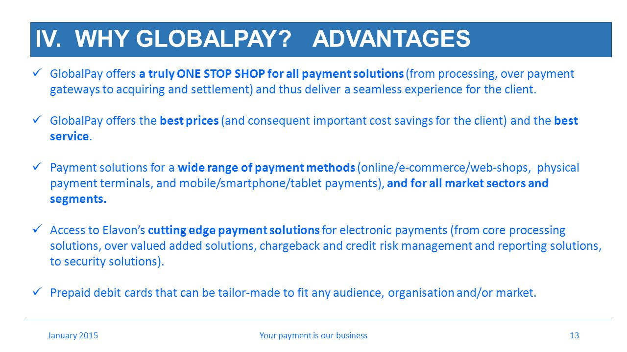 IV. WHY GLOBALPAY ADVANTAGES