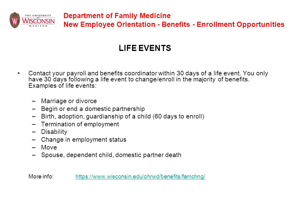 Department of Family Medicine New Employee Orientation - Benefits - Enrollment Opportunities