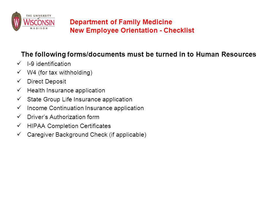 The following forms/documents must be turned in to Human Resources