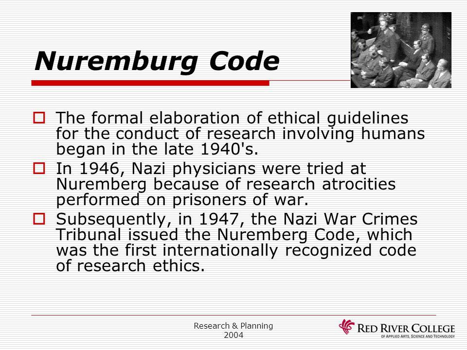 Research Ethics Board 4/13/2017. Nuremburg Code.
