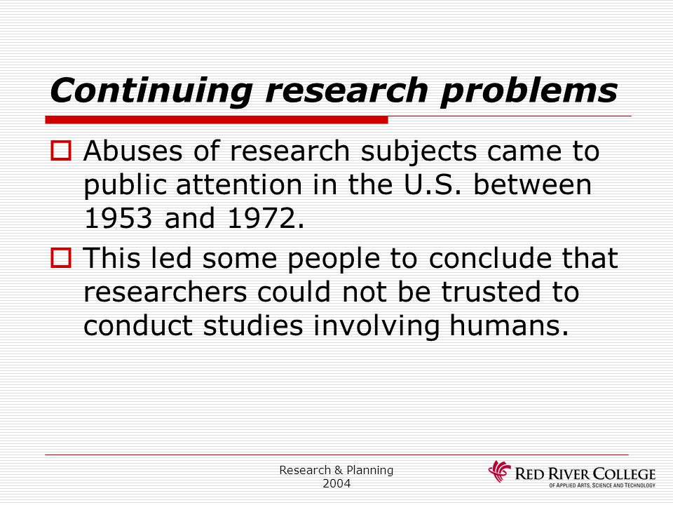 Continuing research problems