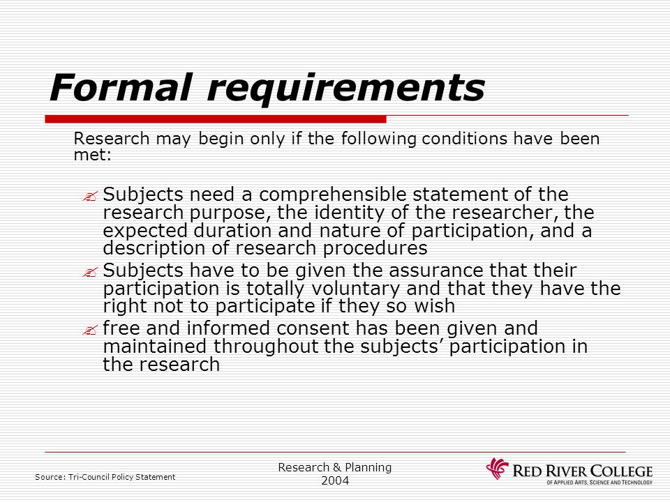 Research Ethics Board 4/13/2017. Formal requirements. Research may begin only if the following conditions have been met: