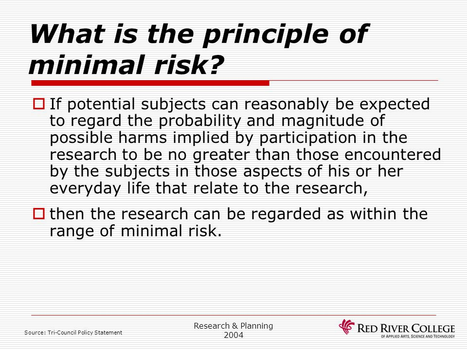 What is the principle of minimal risk