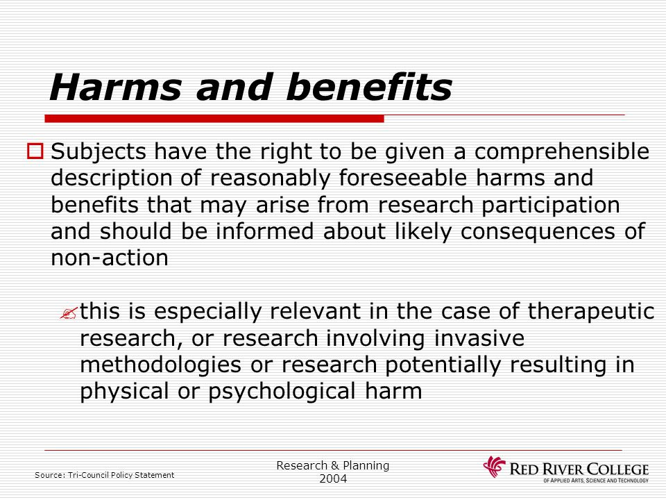 Research Ethics Board 4/13/2017. Harms and benefits.