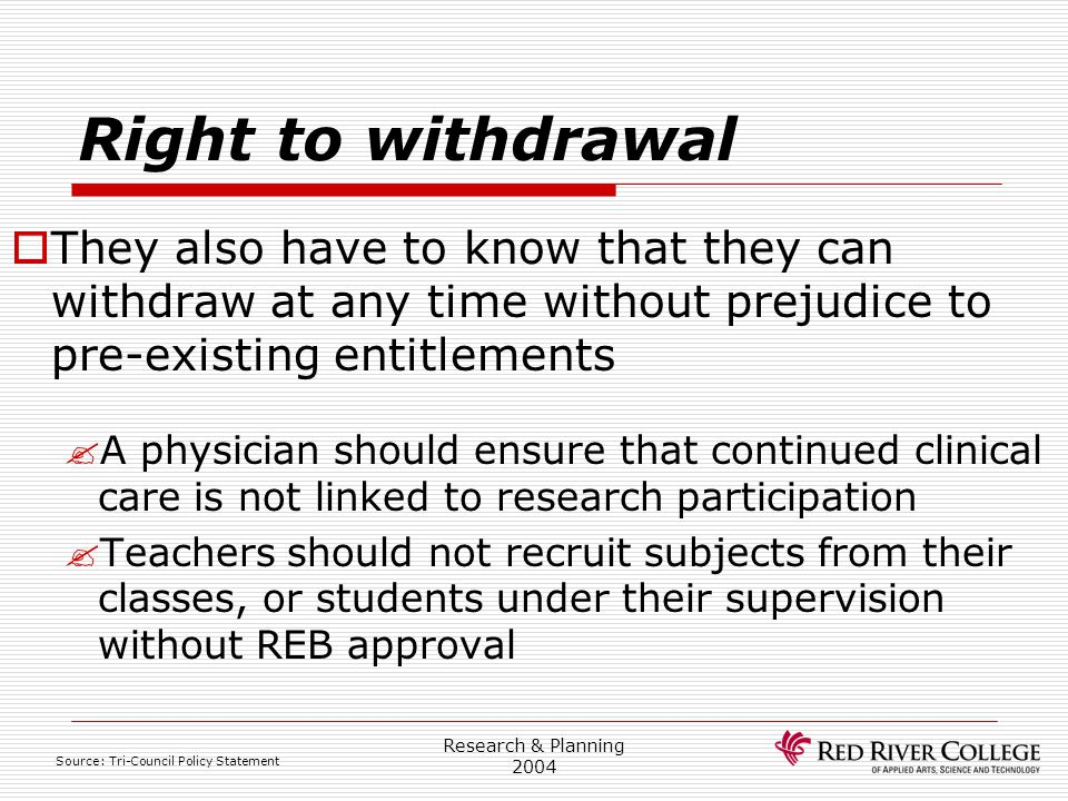 Research Ethics Board 4/13/2017. Right to withdrawal.