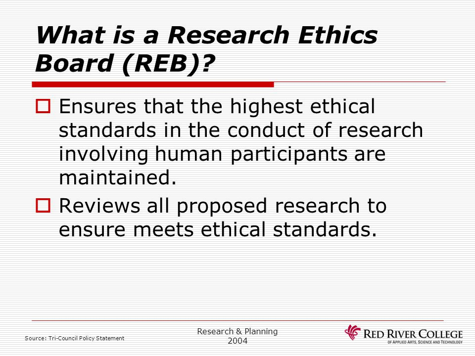 What is a Research Ethics Board (REB)