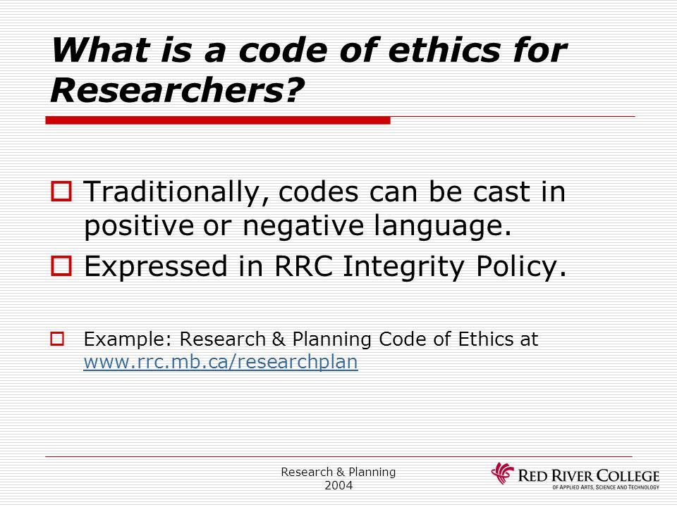 What is a code of ethics for Researchers