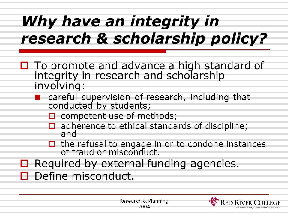 Why have an integrity in research & scholarship policy
