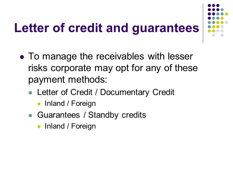 Letter of credit and guarantees