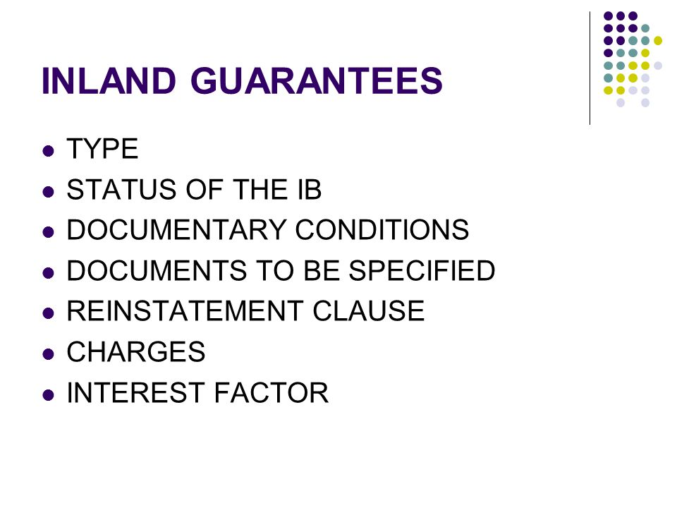 INLAND GUARANTEES TYPE STATUS OF THE IB DOCUMENTARY CONDITIONS
