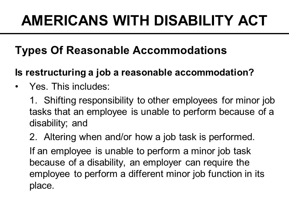 a report on reasonable accommodation in the workplace under americans with disabilities act Ergonomics and reasonable accommodations under the americans with disabilities act part three of a four part series ann f kiernan, esq in the first two parts of this series, we looked at the ada's mandate for reasonable.