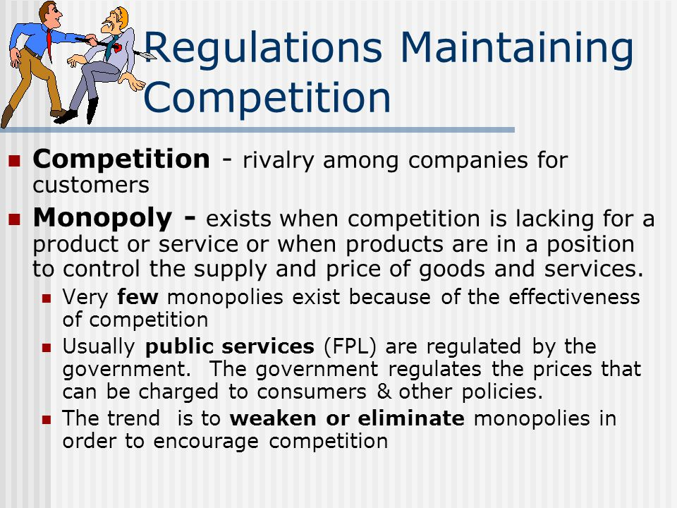 Regulations Maintaining Competition