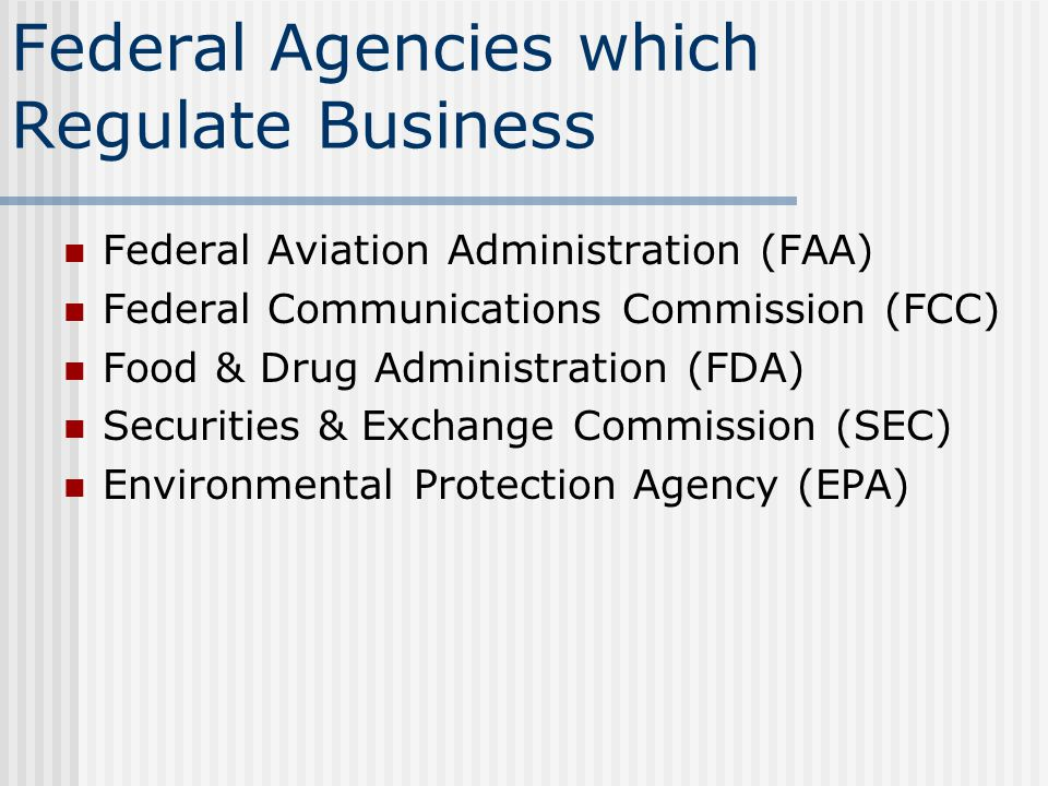Federal Agencies which Regulate Business