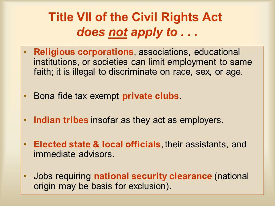 Title VII of the Civil Rights Act does not apply to . . .