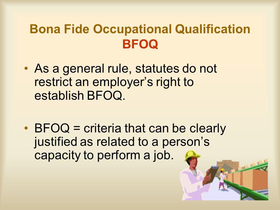 Bona Fide Occupational Qualification BFOQ