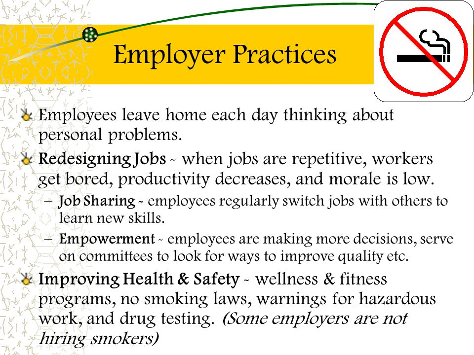 Employer Practices Employees leave home each day thinking about personal problems.