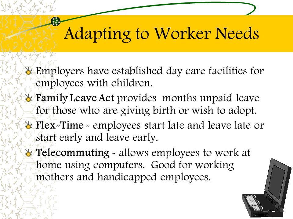 Adapting to Worker Needs