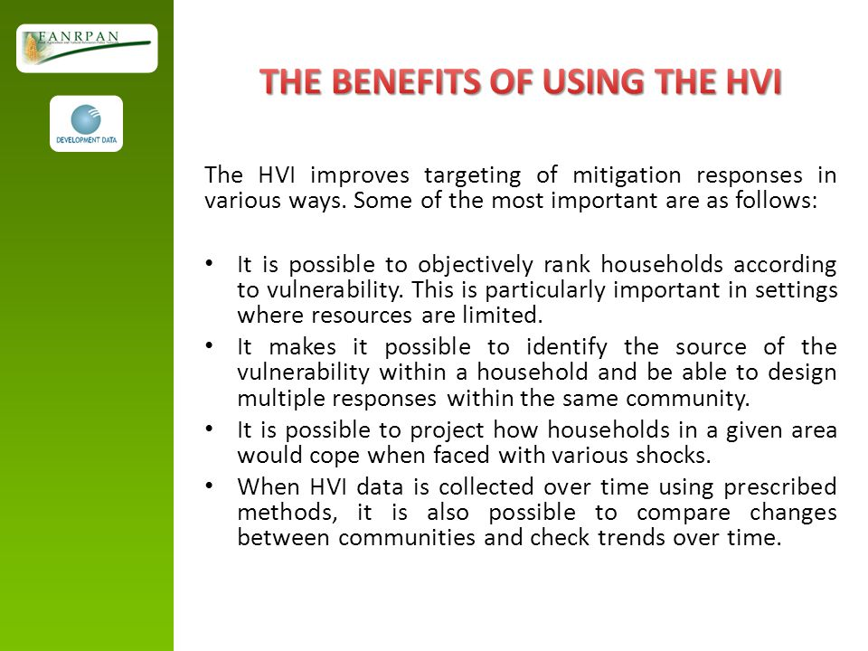 THE BENEFITS OF USING THE HVI